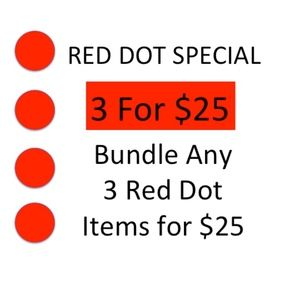 Other - 🔴Red Dot Special. Bundle any three red dots  $25